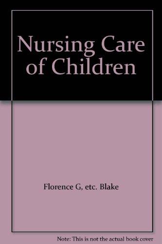9780397540976: Nursing Care of Children