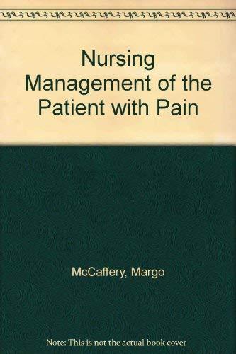 9780397541218: Nursing Management of the Patient with Pain
