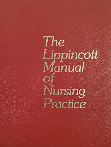 9780397541508: Lippincott Manual of Nursing Practice