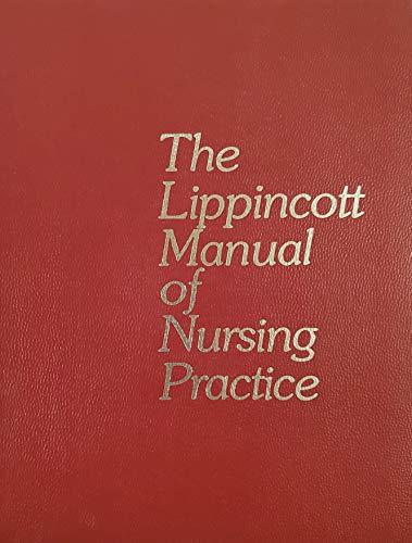 9780397541508: Lippincott Manual of Nursing Practice