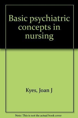 9780397541539: Title: Basic psychiatric concepts in nursing