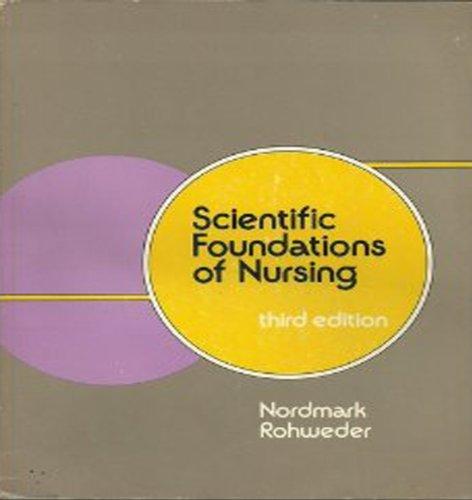 9780397541669: Scientific Foundations of Nursing