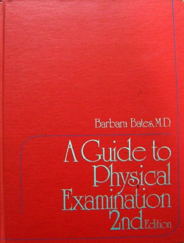 9780397542246: A guide to physical examination