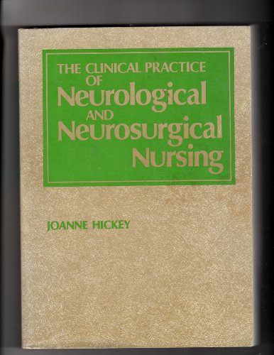 9780397542444: Clinical Practice of Neurological and Neurosurgical Nursing