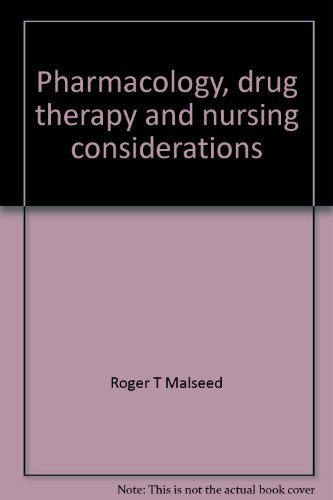 9780397542482: Pharmacology, drug therapy and nursing considerations