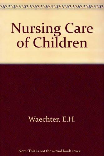 9780397542574: Nursing Care of Children