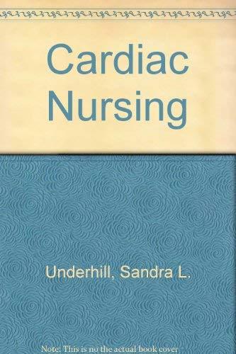 9780397542758: Cardiac Nursing