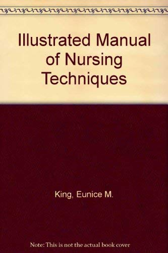 9780397542840: Illustrated Manual of Nursing Techniques