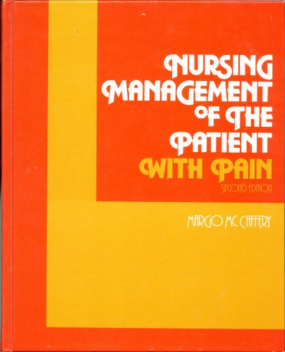 9780397543243: Nursing Management of the Patient With Pain, 2nd Edition