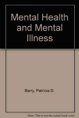 9780397543274: Mental Health and Mental Illness