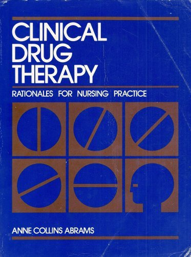 9780397543366: Clinical Drug Therapy: Rationales for Nursing Practice