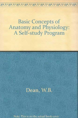 9780397543786: Basic Concepts of Anatomy and Physiology: A Self-Study Program