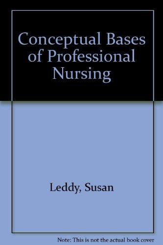 9780397543960: Conceptual Bases of Professional Nursing