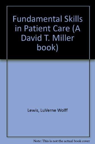 9780397544394: Fundamental Skills in Patient Care (A David T. Miller book)