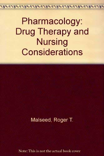 9780397544608: Pharmacology: Drug Therapy and Nursing Considerations
