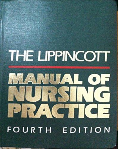 The Lippincott Manual of Nursing Practice, 4th: Brunner, Lillian Sholtis; Suddarth, Doris Smith