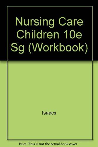 9780397545209: Nursing Care of Children (Workbook)