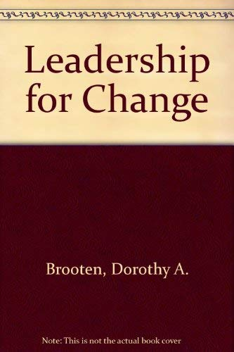 9780397545971: Leadership for Change: An Action Guide for Nurses