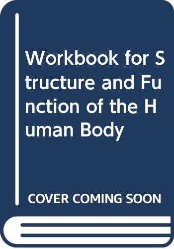 9780397546084: Workbook for Structure and Function of the Human Body