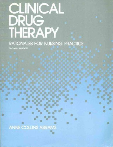 9780397546275: Clinical Drug Therapy: Rationales for Nursing Practice