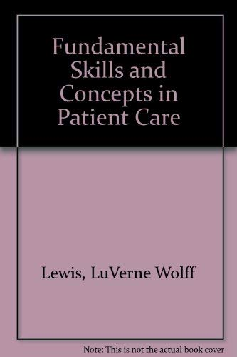 9780397546602: Fundamental Skills and Concepts in Patient Care
