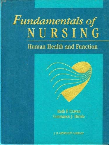 9780397546695: Fundamentals of Nursing: Human Health and Function