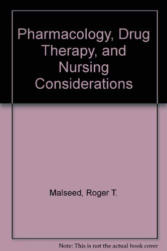 9780397546770: Pharmacology, Drug Therapy, and Nursing Considerations