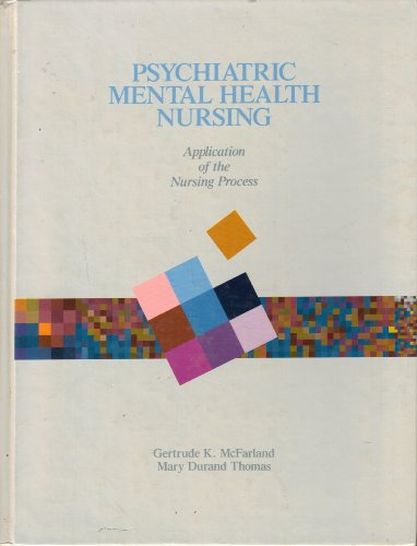 9780397546787: Psychiatric Mental Health Nursing: Application of the Nursing Process