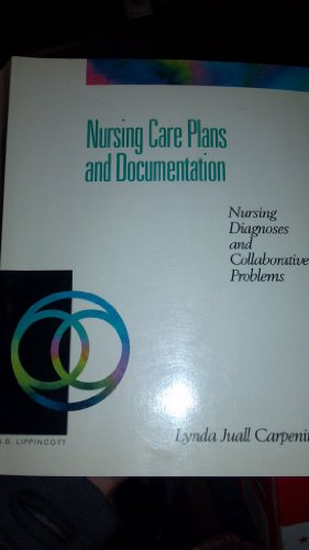 9780397546817: Nursing Care Plans and Documentation: Nursing Diagnosis and Collaborative Problems