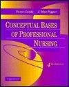 9780397546954: Conceptual Bases of Professional Nursing