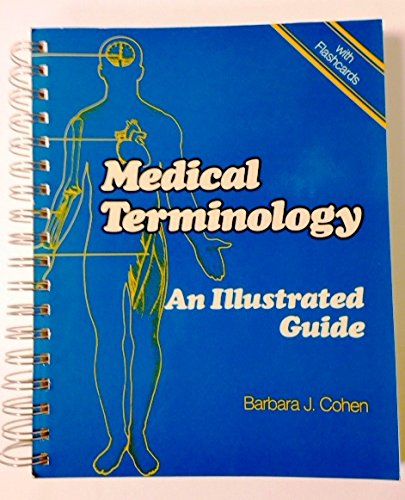9780397547166: Medical Terminology: An Illustrated Guide