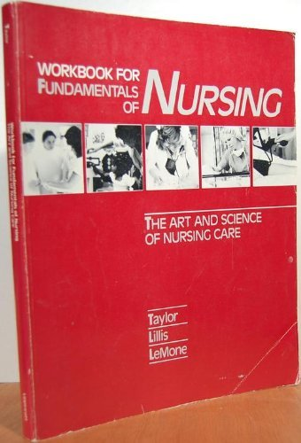 Workbook for Fundamentals of Nursing (0397547528) by Carol Taylor