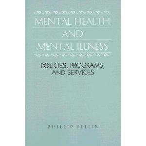 9780397547852: Mental Health and Mental Illness (Nursing maternity/child care)