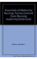 9780397547913: Essentials of Maternity Nursing: Family Centered Care (Nursing maternity/child care)