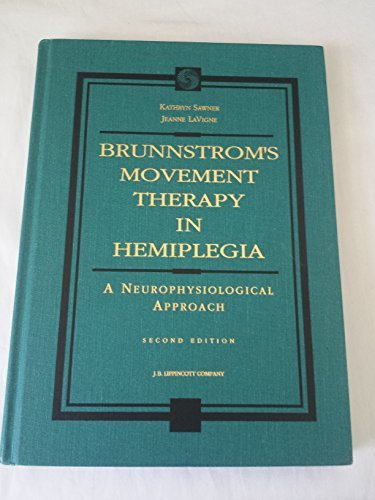 9780397548088: Brunnstrom's Movement Therapy in Hemiplegia: A Neurophysiologic Approach