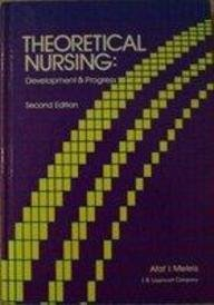 9780397548231: Theoretical Nursing: Development and Progress