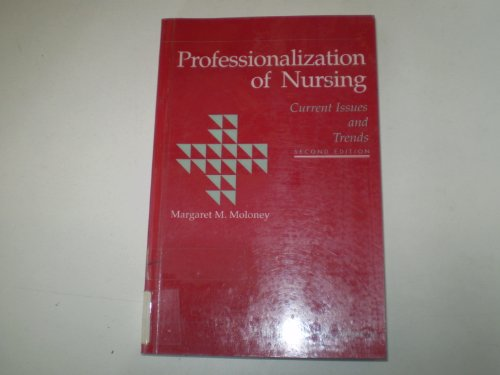 9780397548422: Professionalization of Nursing: Current Issues and Trends