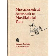 9780397548507: The Musculoskeletal Approach to Maxillofacial Pain
