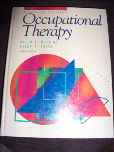 9780397548774: Willard and Spackman's Occupational Therapy