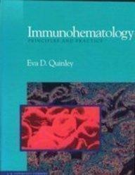 Immunohematology: Principles and Practice: Eva D. Quinley