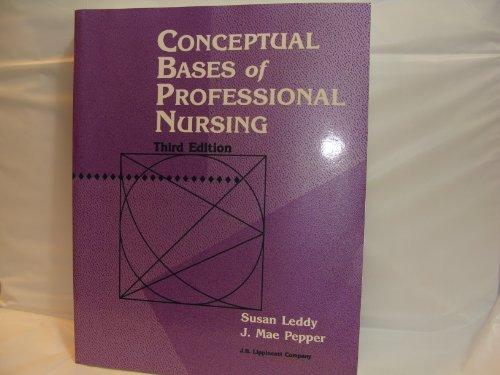 9780397549320: Conceptual Bases of Professional Nursing