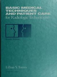 9780397549634: Basic Medical Techniques and Patient Care for Radiologic Technologists