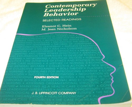 Contemporary Leadership Behavior : Selected Readings: Eleanor C. Hein;
