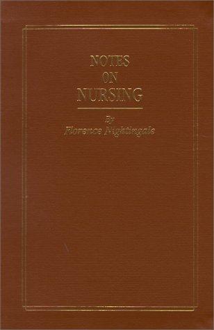 Notes on Nursing: Florence Nightingale