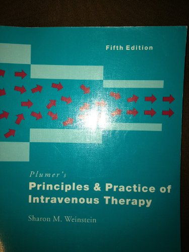 9780397550098: Plumer's Principles & Practice of Intravenous Therapy