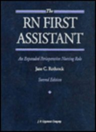 9780397550142: The Rn First Assistant: An Expanded Perioperative Nursing Role