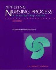 9780397550234: Applying Nursing Process: A Step-By-Step Guide