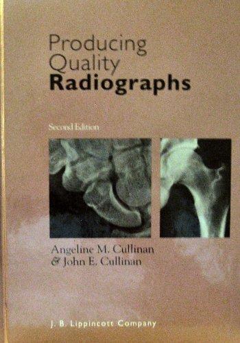 9780397550319: Producing Quality Radiographs