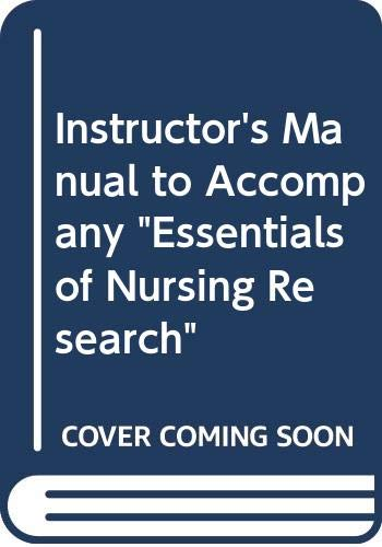 Instructor's Manual to Accompany Essentials of Nursing: Denise F Polit,