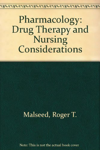 9780397550616: Pharmacology: Drug Therapy and Nursing Considerations